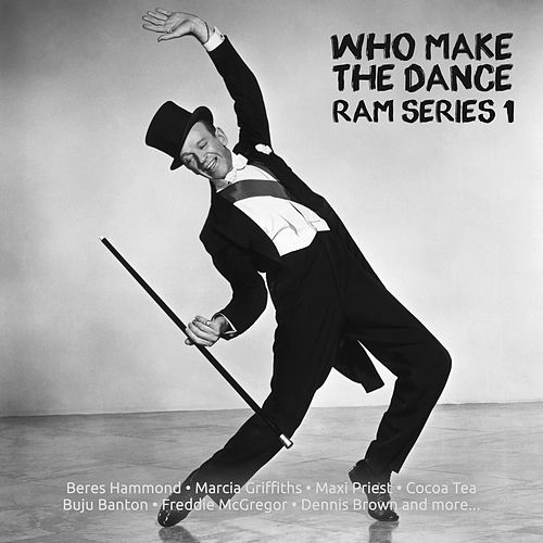 Who make The Dance Ram Series 1 by Various Artists