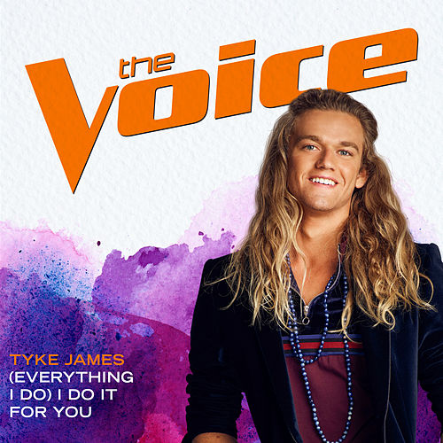 (Everything I Do) I Do It For You (The Voice Performance) de Tyke James