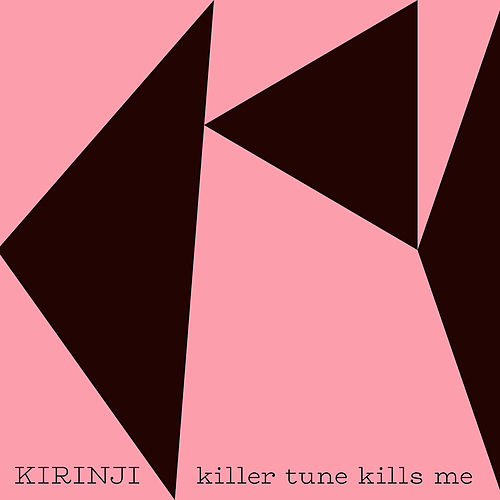Killer Tune Kills Me by Kirinji