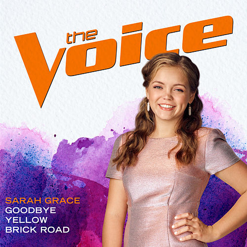 Goodbye Yellow Brick Road (The Voice Performance) von Sarah Grace