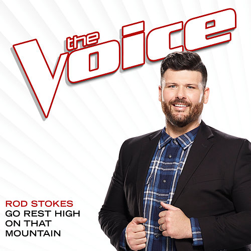 Go Rest High On That Mountain (The Voice Performance) de Rod Stokes