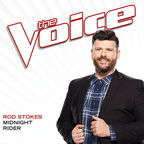 Midnight Rider (The Voice Performance) de Rod Stokes