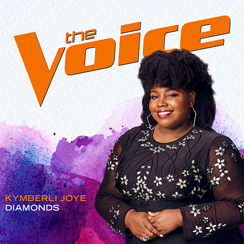 Diamonds (The Voice Performance) by Kymberli Joye