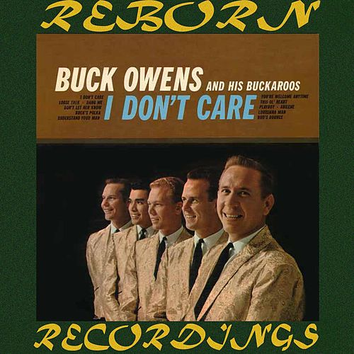 I Don't Care (HD Remastered) de Buck Owens