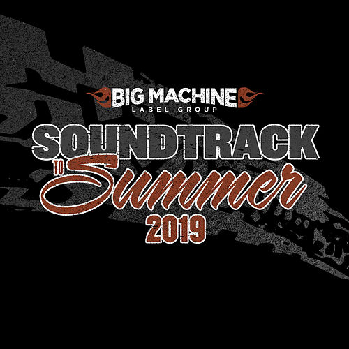 Soundtrack To Summer 2019 de Various Artists