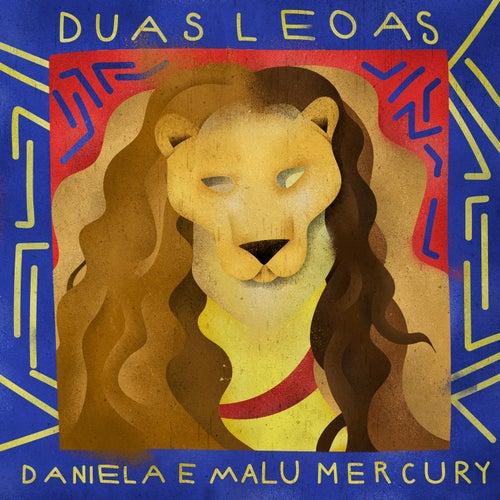 Duas Leoas de Daniela Mercury