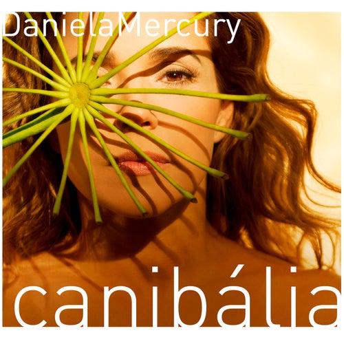 Canibália von Daniela Mercury