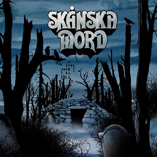 Blues from the Tombs by Skånska Mord