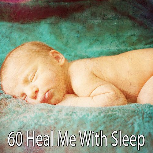 60 Heal Me with Sleep de Water Sound Natural White Noise