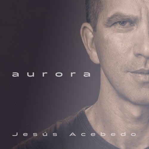 Aurora by Jesús Acebedo