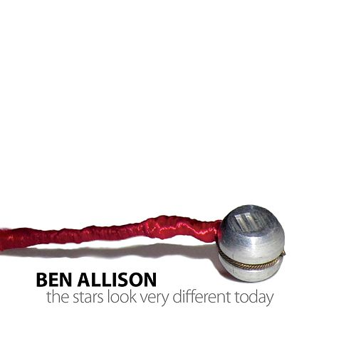 The Stars Look Very Different Today de Ben Allison