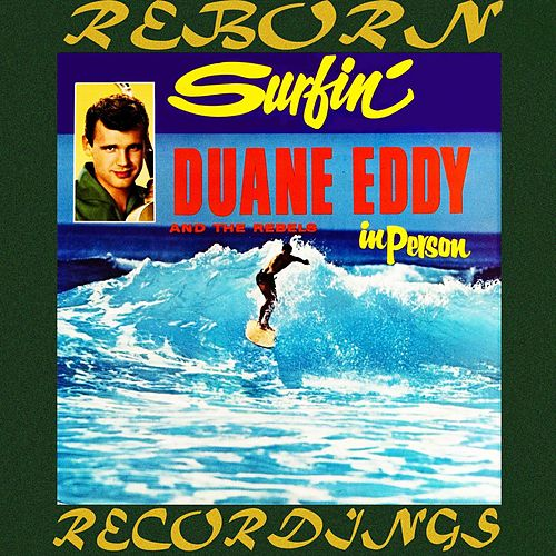 Surfin' (HD Remastered) von Duane Eddy