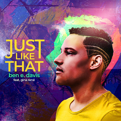Just Like That de Ben E. Davis