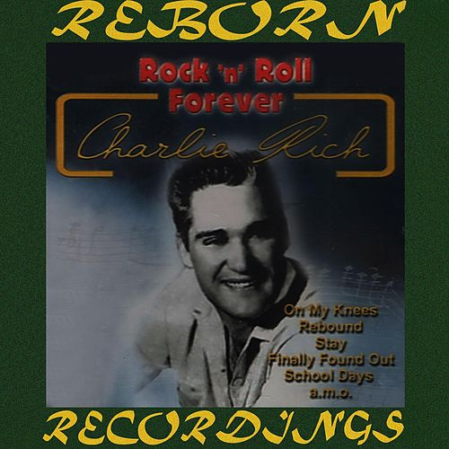 Rock 'N' Roll Forever (HD Remastered) de Charlie Rich