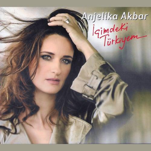 İçimdeki Türkiyem de Anjelika Akbar
