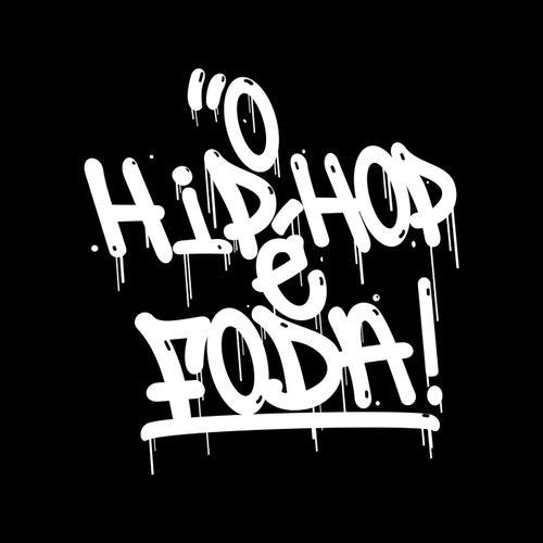 O Hip Hop É Foda (Pt. 1) by Ra'el