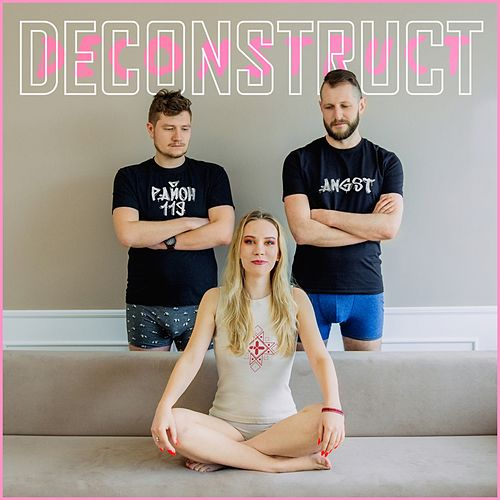 Deconstruct by Angst Район119
