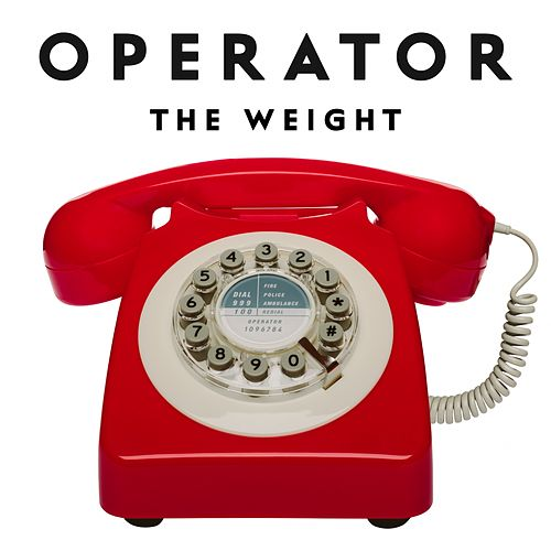 Operator (Radio Version) von The Weight