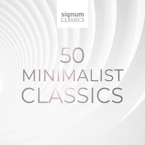 50 Minimal Classics by Various Artists