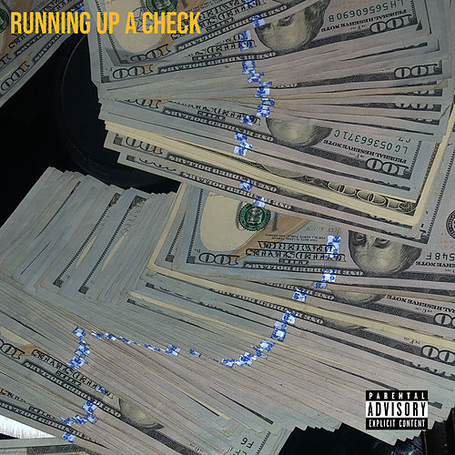 Running Up a Check (feat. Mac Boney) von Big Kuntry King