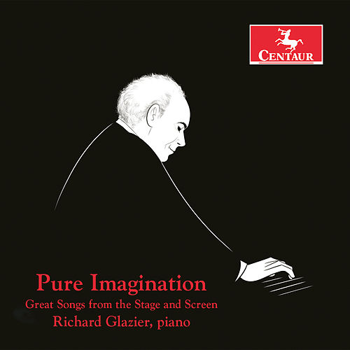 Pure Imagination: Great Songs from the Stage and Screen by Various Artists