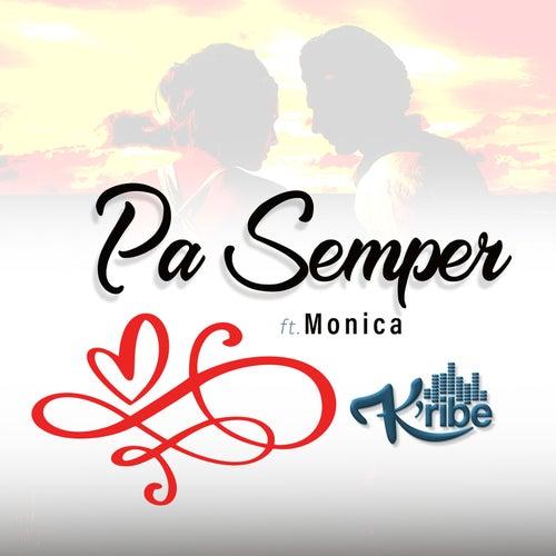 Pa Semper by Kribe