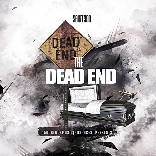 The Dead End by Saint300