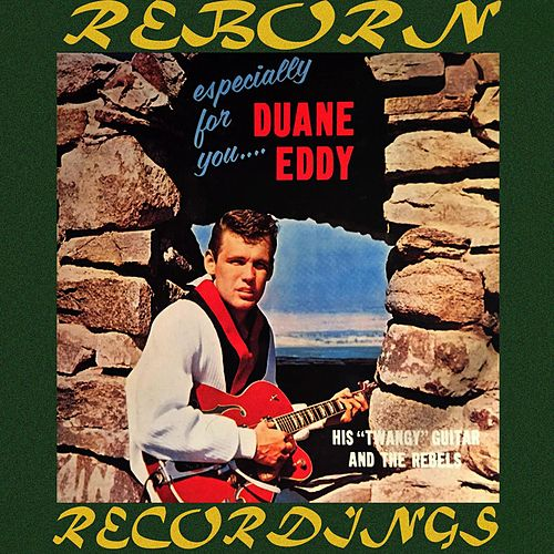 Especially for You (HD Remastered) de Duane Eddy