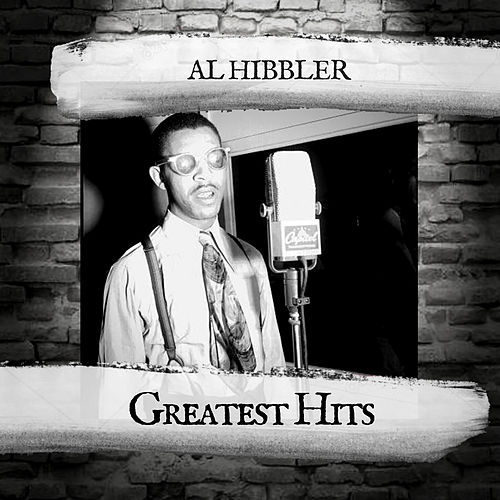 Greatest Hits by Al Hibbler