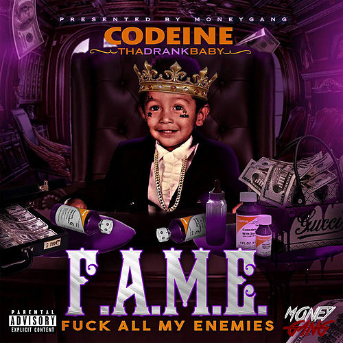 F.A.M.E. (Fuck All My Enemies) de Codeine