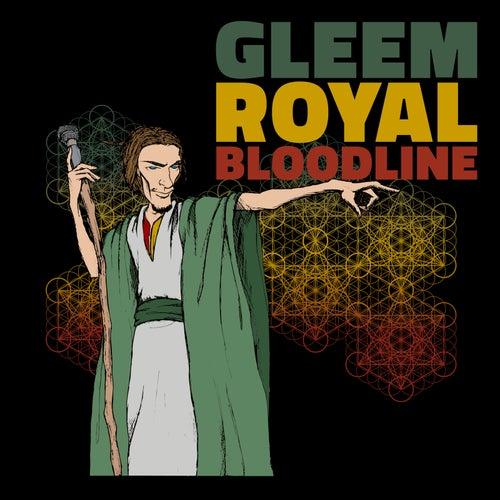 Royal Bloodline by Gleem