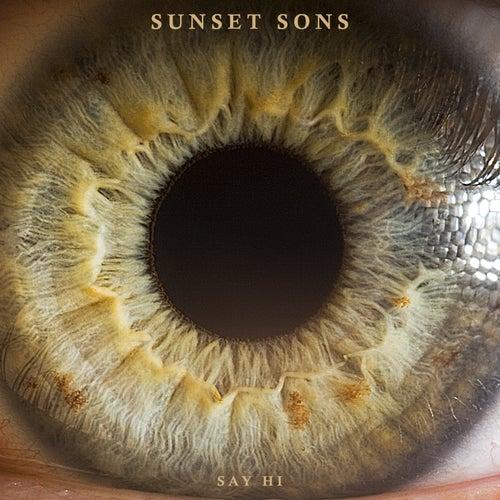 Say Hi von Sunset Sons