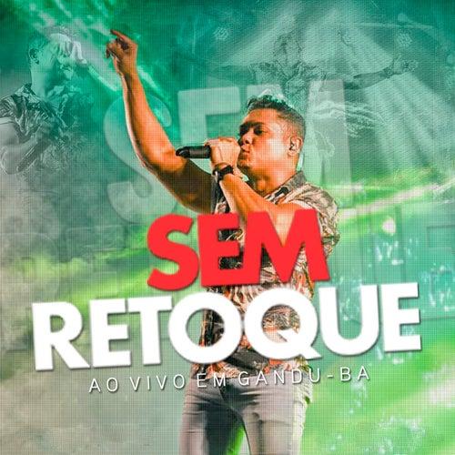 Ao Vivo em Gadu - BA by Sem Retoque