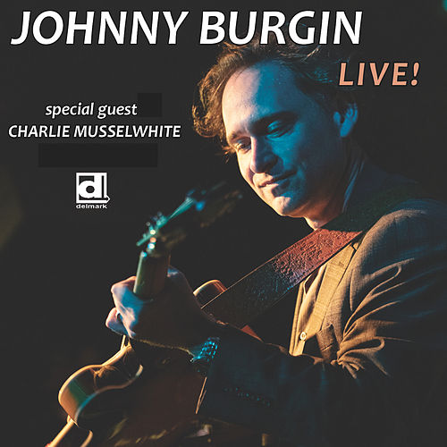 California Blues (Live) de Johnny Burgin