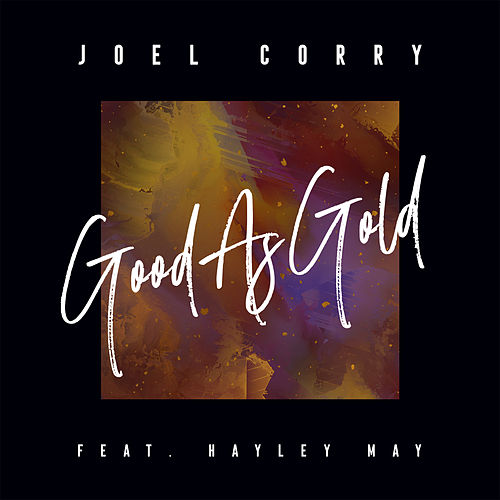 Good As Gold (feat. Hayley May) fra Joel Corry