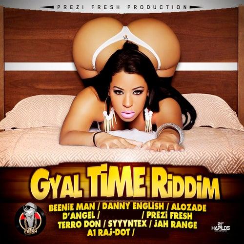 Gyal Time Riddim de Various Artists