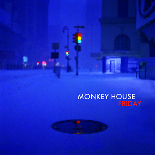Friday von Monkey House