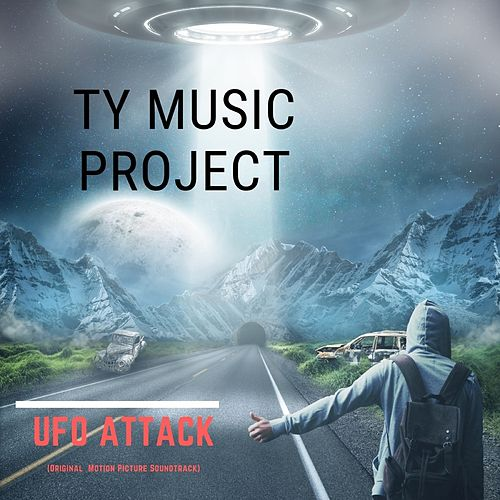 UFO Attack von Ty Music Project