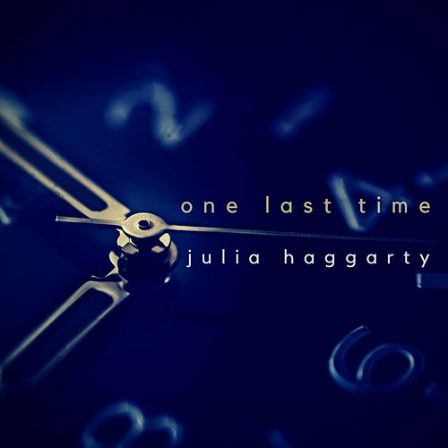 One Last Time by Julia Haggarty