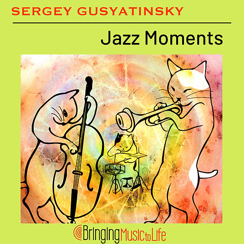 Jazz Moments von Sergey Gusyatinsky