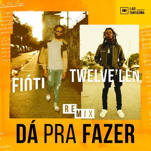 Dá Pra Fazer (Remix) von Fióti