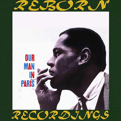 Our Man in Paris (HD Remastered) by Dexter Gordon