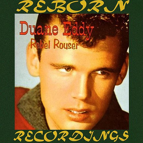 Rebel Rouser (HD Remastered) von Duane Eddy