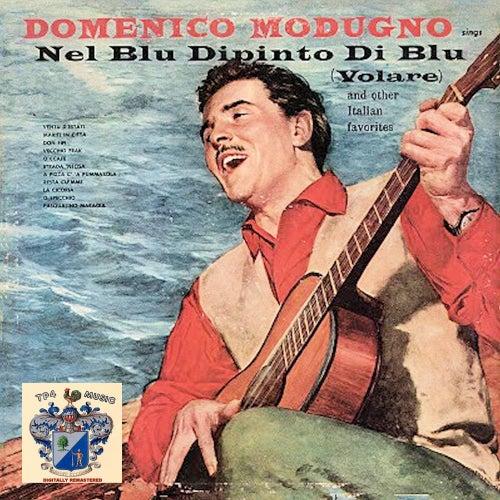 Nel Blu Dipinto Di Blu by Domenico Modugno