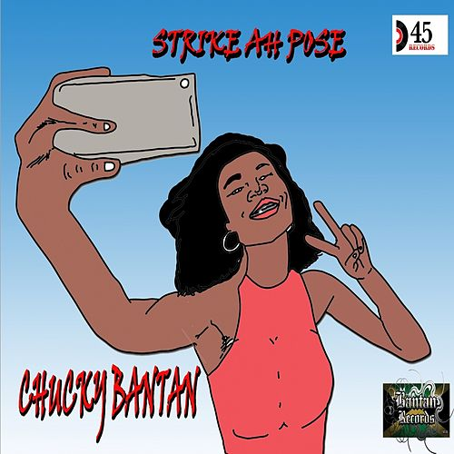 Strike Ah Pose by Chucky Bantan