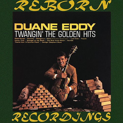 Twangin' the Golden Hits (HD Remastered) von Duane Eddy