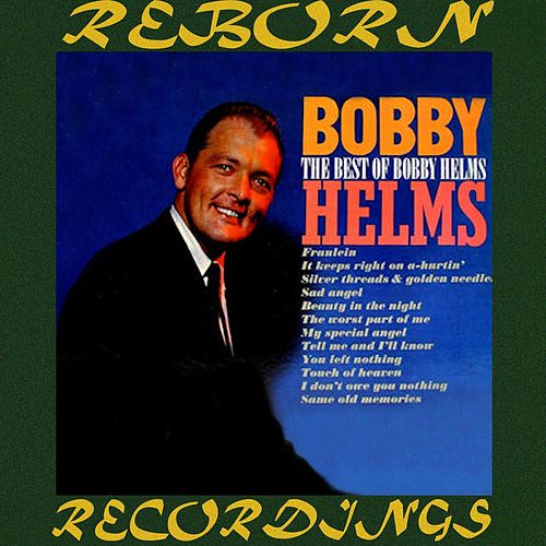 The Best of Bobby Helms (HD Remastered) de Johnny Paycheck