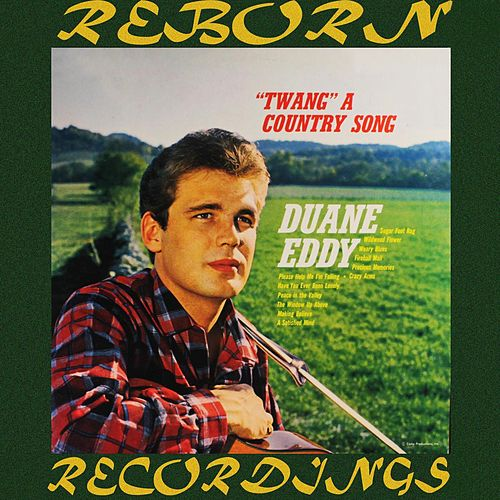Twang a Country Song (HD Remastered) von Duane Eddy