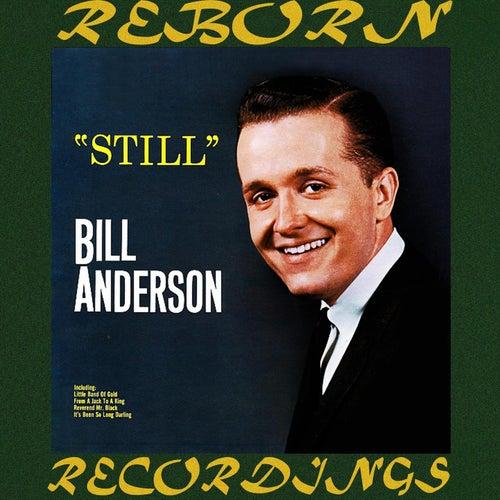 Still (HD Remastered) de Bill Anderson