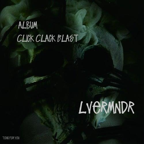 Click Clack Blast van LveRmndr